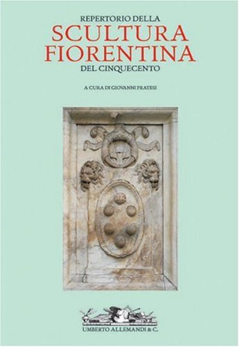 Reperto Della Scultura Fiorentina del Cinquecento 9788842211129