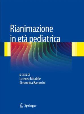 Rianimazione in Et Pediatrica 9788847020580