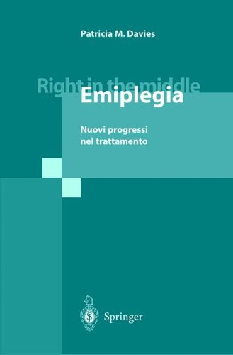 Right in the Middle - Emiplegia: Nuovi Progressi Nel Trattamento 9788847000995