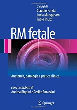 Risonanza Magnetica E Diagnosi Prenatale 9788847014077