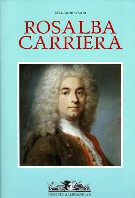 Rosalba Carriera: 1673-1757, Maestra de Pastello Nell'europa Ancien Regime 9788842212928