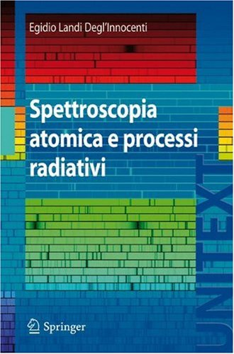 Spettroscopia Atomica E Processi Radiativi 9788847011588