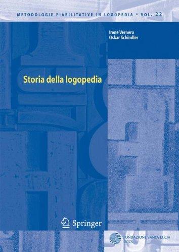 Storia Della Logopedia 9788847020528