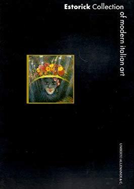 The Estorick Collection of Modern Italian Art 9788842207672