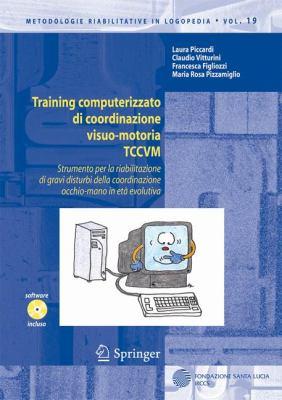 Training Computerizzato Di Coordinazione Visuo-Motoria Tccvm 9788847015746