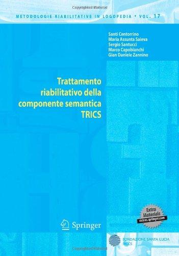 Trattamento Riabilitativo Della Componente Semantica TRICS [With CDROM] 9788847014381