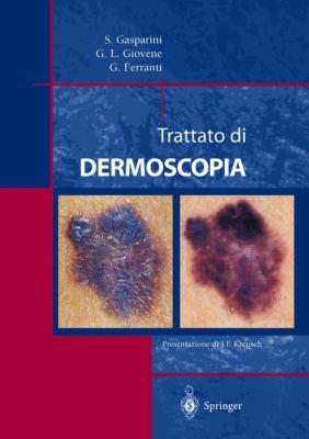 Trattato Di Dermoscopia 9788847002272
