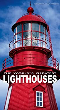 The World's Greatest Lighthouses 9788854406131
