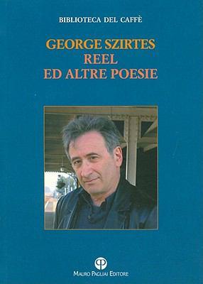 Reel Ed Altre Poesie 9788856401318