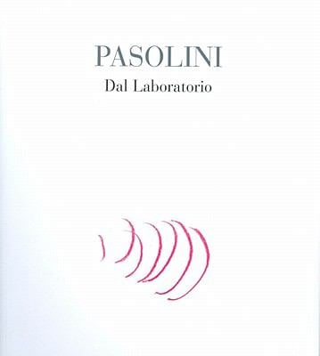 Pasolini: Dal Laboratorio 9788859608486