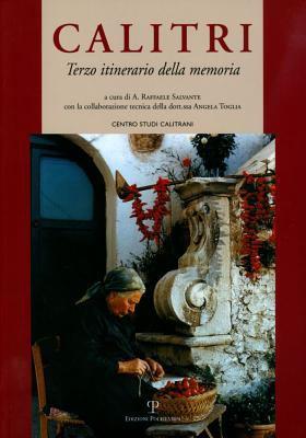 Calitri: Terzo Itinerario Della Memoria 9788859609247