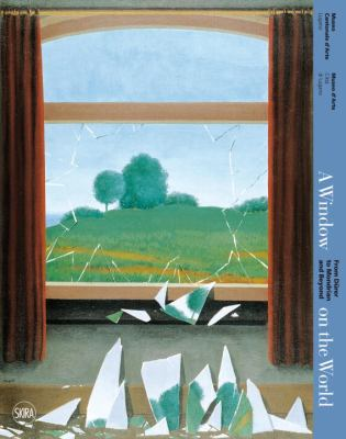 A Window on the World: From Durer to Mondrian and Beyond 9788857216973