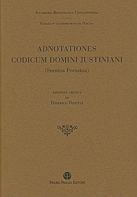 Adnotationes Codicum Domini Justiniani (Summa Perusina) 9788856400441