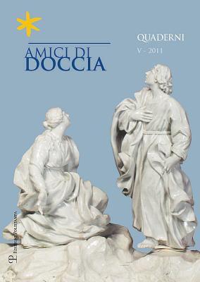 Amici Di Doccia, V - 2011: Quaderni 9788859610410