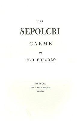 Dei Sepolcri: Carme Di Ugo Foscolo 9788859606086