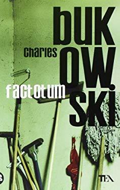 Factotum (Italian Edition) - Bukowski, Charles