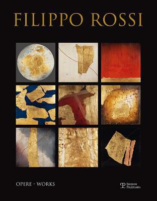 Filippo Rossi: Opere / Works 9788859610878