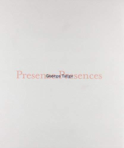 George Tatge: Presenze/Presences 9788859604099