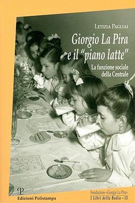 Giorgio la Pira E il