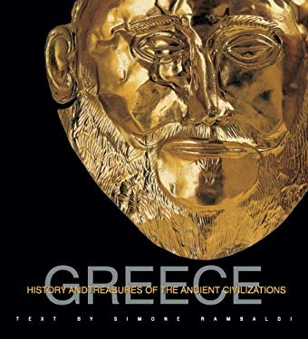 Greece: History and Treasures of an Ancient Civilization 9788854404588