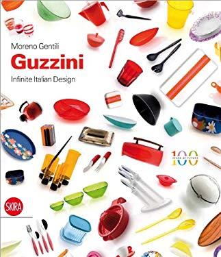 Guzzini: Infinite Italian Design 9788857214078