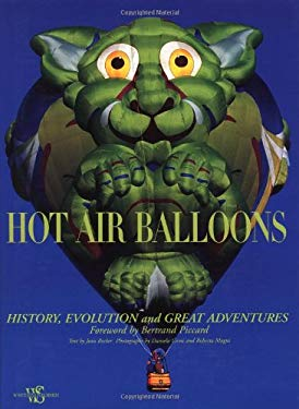 Hot Air Balloons: History, Evolution and Great Adventures 9788854404892