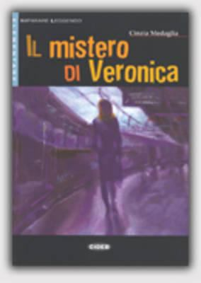 Il Mistero Di Veronica [With CD (Audio)] 9788853000705