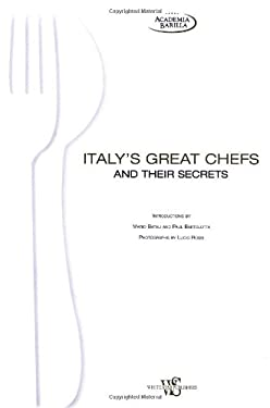 Italy's Great Chefs and Their Hidden Secrets 9788854405431