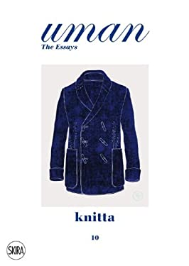 Knitta: The Knit Knights. the Uman the Essays 10 9788857213798