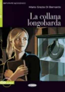 La Collana Longobarda [With CD (Audio)] 9788853010407
