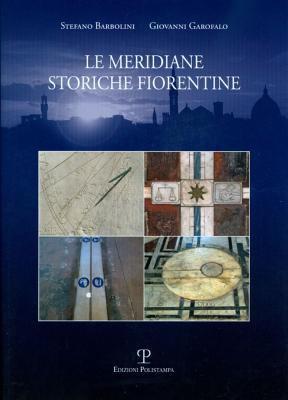 Le Meridiane Storiche Fiorentine 9788859609278
