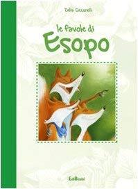 Le favole di Esopo - Ciccarelli, Delia