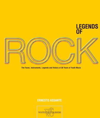 Legends of Rock: The Artists, Instruments, Myths and History of 50 Years of Youth Music 9788854402812