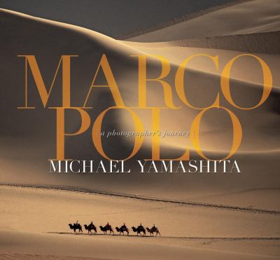 Marco Polo: A Photographer's Journey 9788854400054