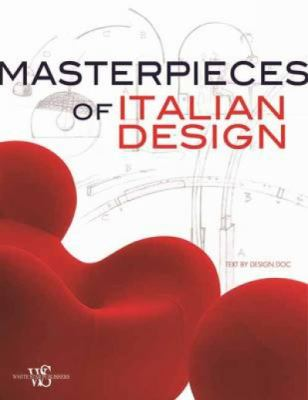 Masterpieces of Italian Design 9788854405844