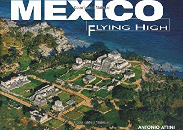 Mexico Flying High 9788854402737