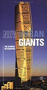 New Urban Giants: The Ultimate Skyscrapers 9788854403321