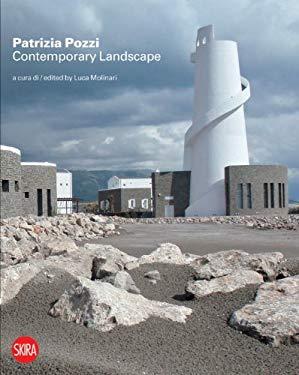 Patrizia Pozzi Contemporary Landscape: New Tales and Visions 9788857212012