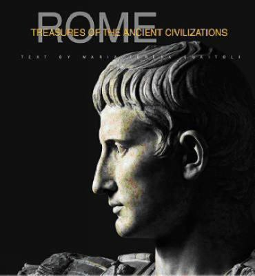 Rome: History and Treasures of an Ancient Civilization 9788854401471