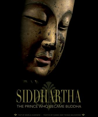 Siddhartha: The Prince Who Became Buddha 9788854403956