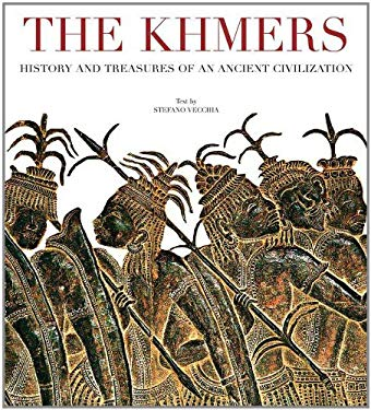 The Khmers: History and Treasures of an Ancient Civilization