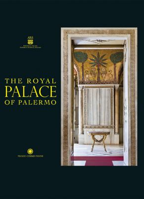 The Royal Palace of Palermo 9788857003467