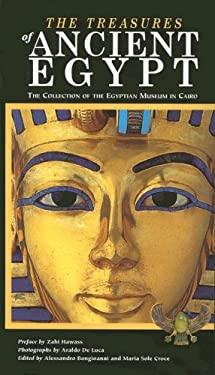The Treasures of Ancient Egypt: The Collection of the Egyptian Museum in Cairo 9788854008342