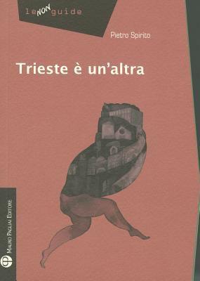 Trieste E Un'altra 9788856401691