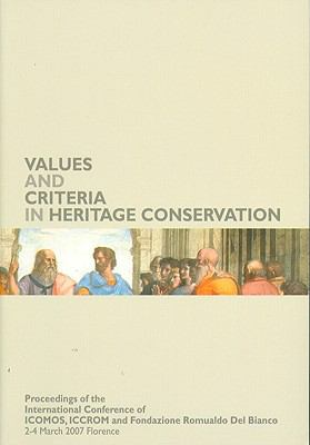 Values and Criteria in Heritage Conservation 9788859604495
