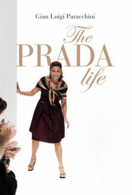 The Prada Life 9788860737236