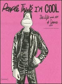 People Think I'm Cool: The Life and Art of Pane 9788862081832