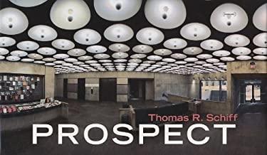 Thomas R. Schiff: Prospect 9788862081955