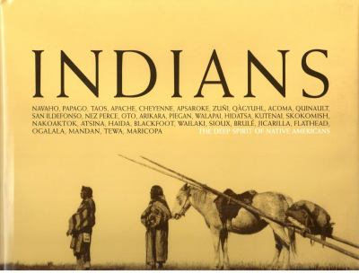 Indians: The Deep Spirit of the Native Americans 9788863500004