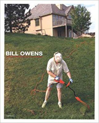 Bill Owens: Photographs 9788862080170